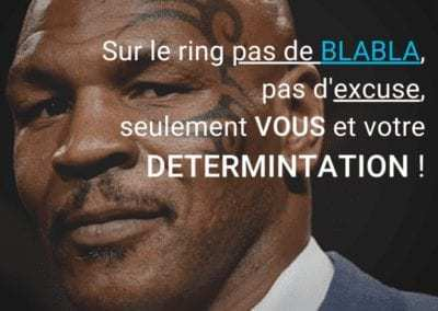 ring, mike tyson, determination, courage, ciation, excuse, motivation
