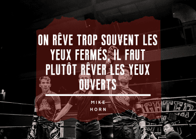 motivation, boxe, rêve, mike horn,