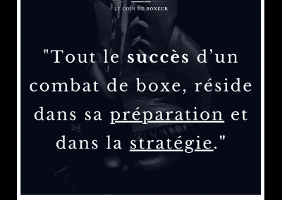 citation, boxe, boxeur, preparation, strategie, combat