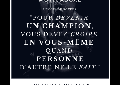 ciation, boxe, sugar ray robinson, motivation,